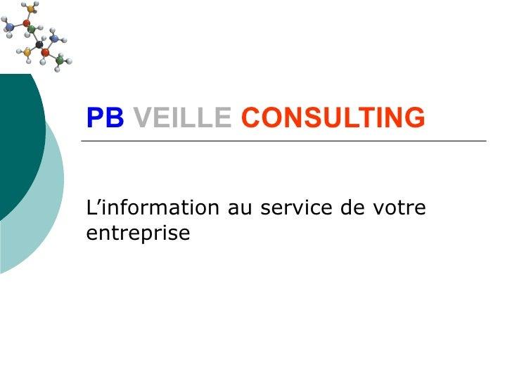 PB VEILLE CONSULTINGL'information au service de votreentreprise