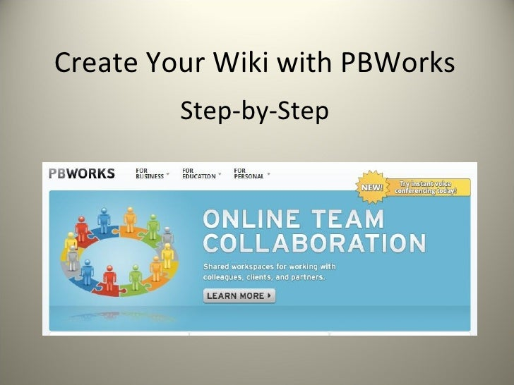 Create Your Wiki with PBWorks Step-by-Step