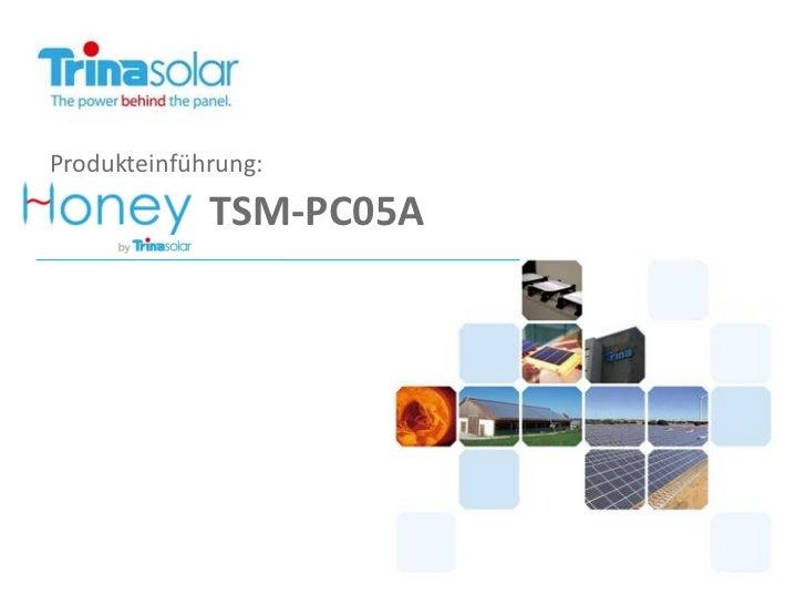 Produkteinführung:             TSM-PC05A