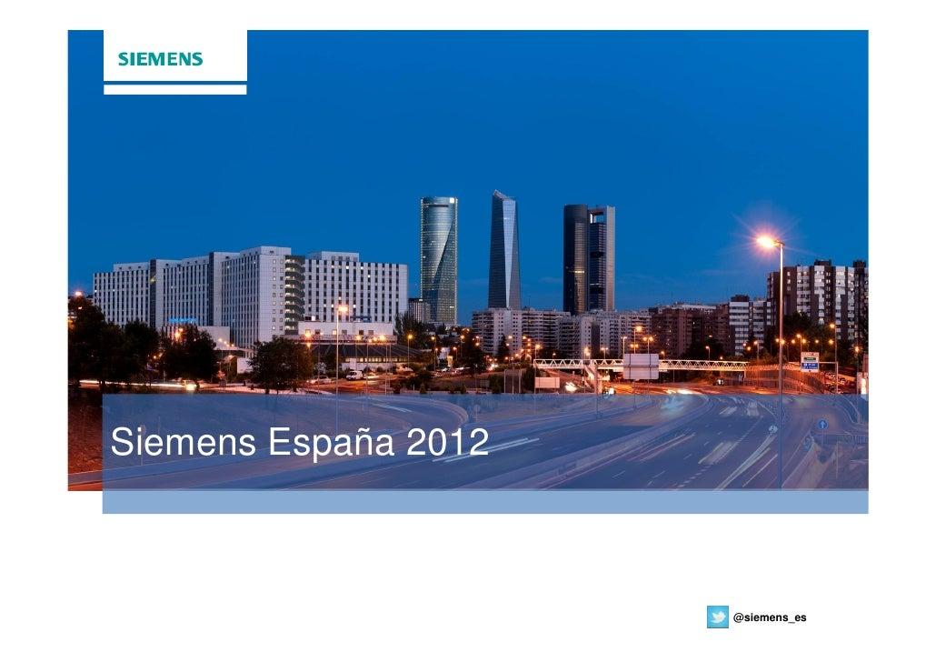 Siemens España 2012                      @siemens_es