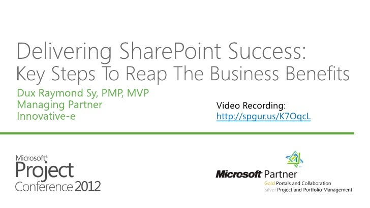 Delivering SharePoint Success #MSPC12