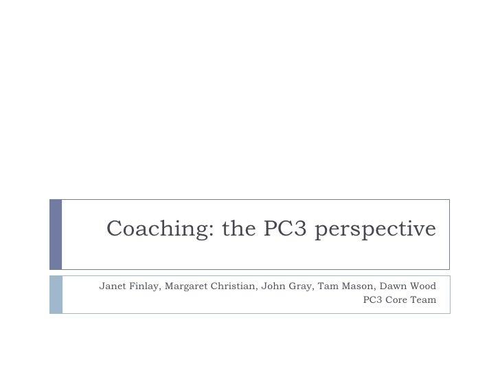 Pc3 coaching