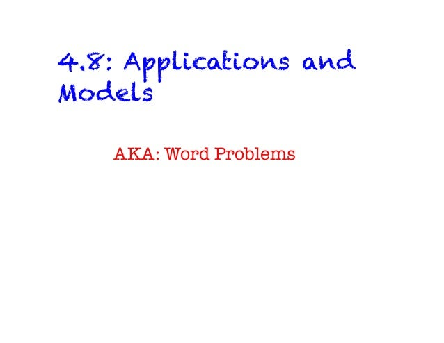 4.8: Applications and Models AKA: Word Problems