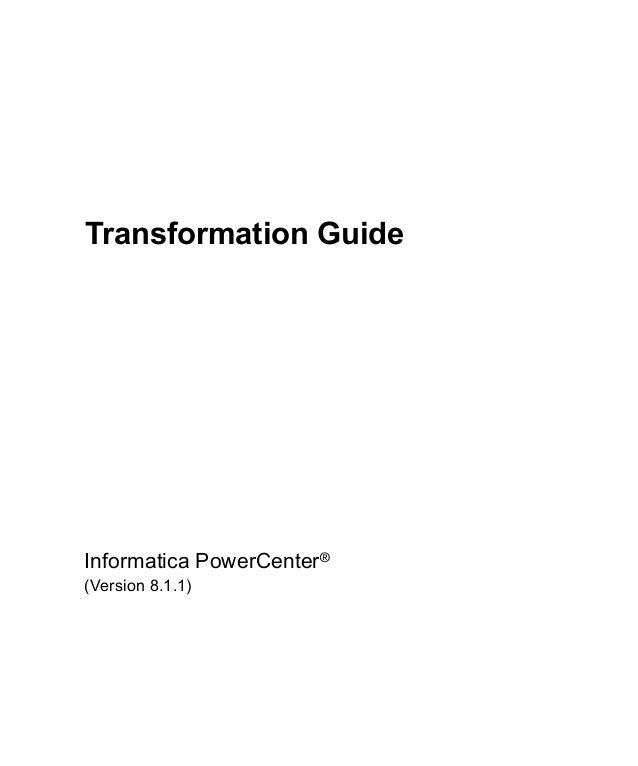 Transformation GuideInformatica PowerCenter®(Version 8.1.1)