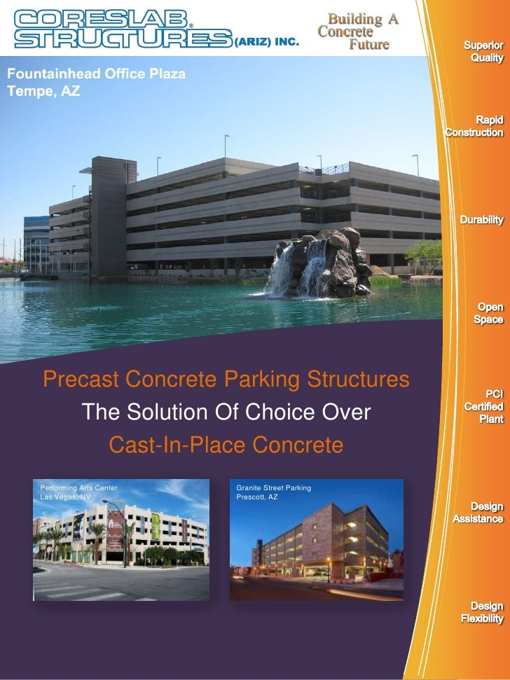 Precast Concrete Parking Structures   The Solution Of Choice Over      Cast-In-Place ConcretePerforming Arts Center   Gran...