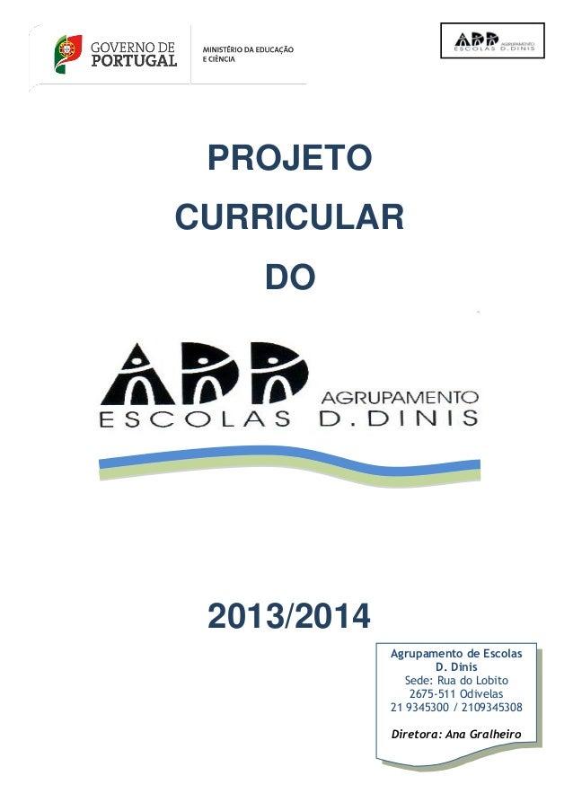 Projeto  Curricular  agrupament oD.Dinis - ODIVELAS 2014