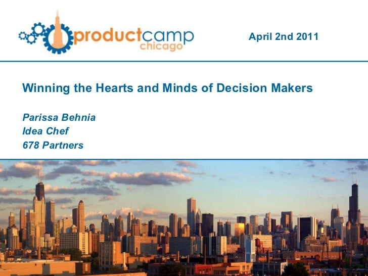 Winning the Hearts and Minds of Decision Makers Parissa Behnia Idea Chef 678 Partners