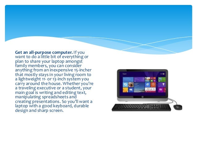 When buying a laptop, what do you need to do?