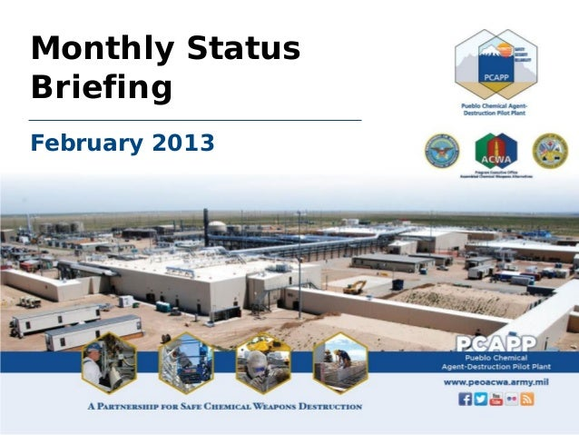 February 2013 PCAPP Monthly Status Briefing