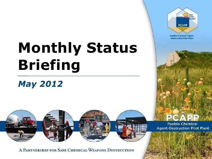 May 2012 - Pueblo Chemical Agent-Destruction Pilot Plant Monthly Status Briefing