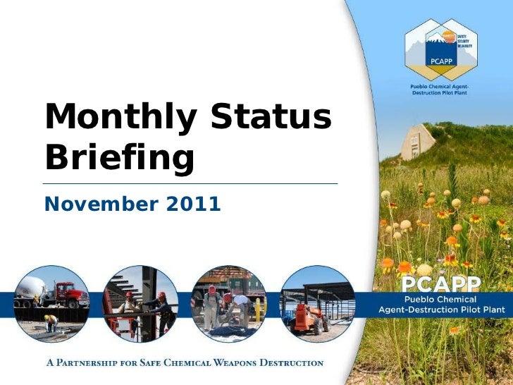 Monthly StatusBriefingNovember 2011