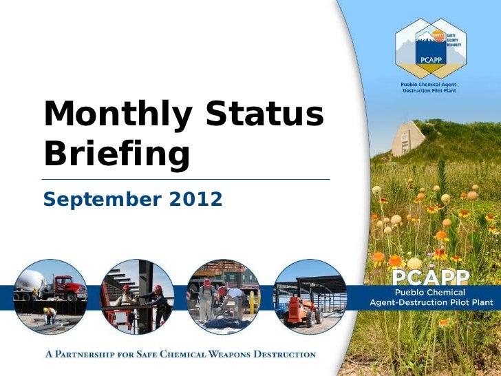 September 2012 PCAPP Monthly Status Briefing