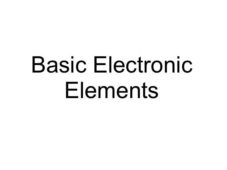 Basic Electronic Elements