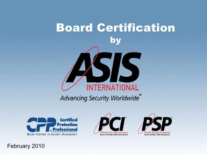Board Certification by February 2010