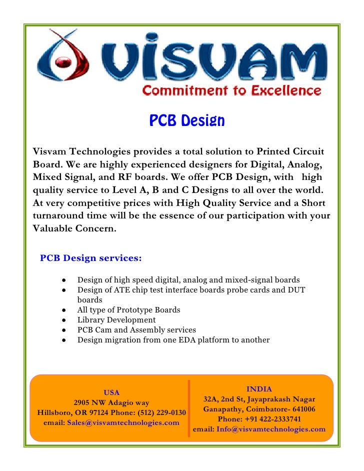 PCB Design Visvam Technologies provides a total solution to Printed Circuit Board. We are highly experienced designers for...
