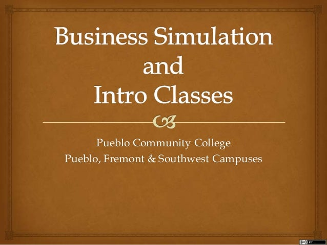 Pueblo Community College Pueblo, Fremont & Southwest Campuses