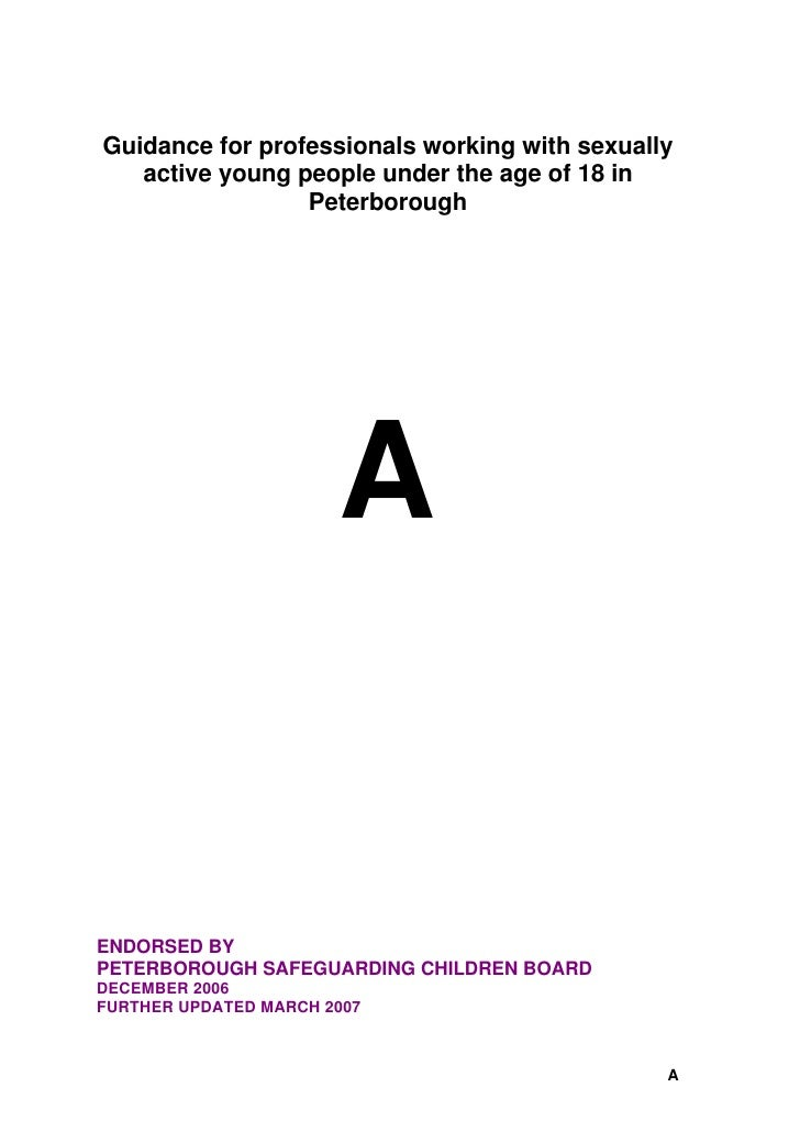 Guidance for professionals working with sexually    active young people under the age of 18 in                  Peterborou...