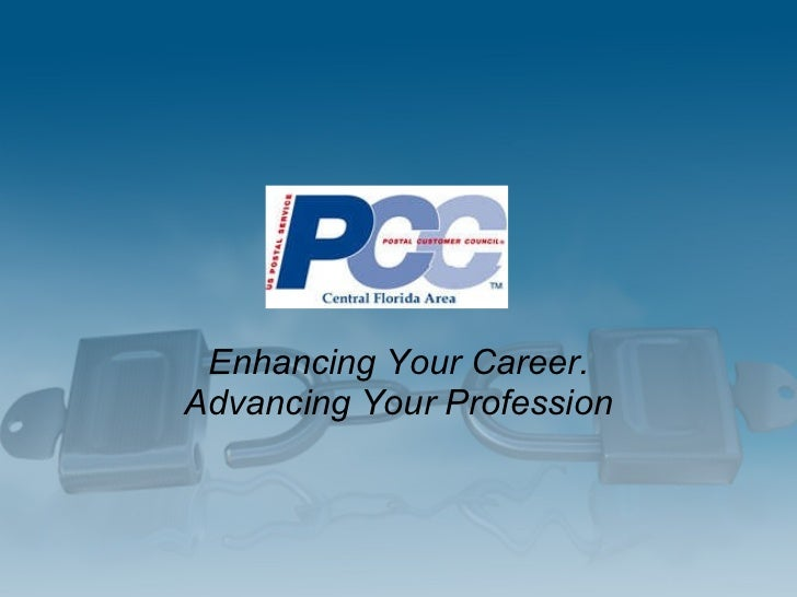 Enhancing Your Career. Advancing Your Profession