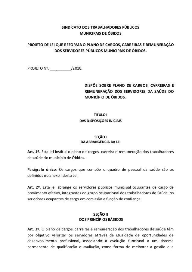 SINDICATO DOS TRABALHADORES PÚBLICOS MUNICIPAIS DE ÓBIDOS PROJETO DE LEI QUE REFORMA O PLANO DE CARGOS, CARREIRAS E REMUNE...