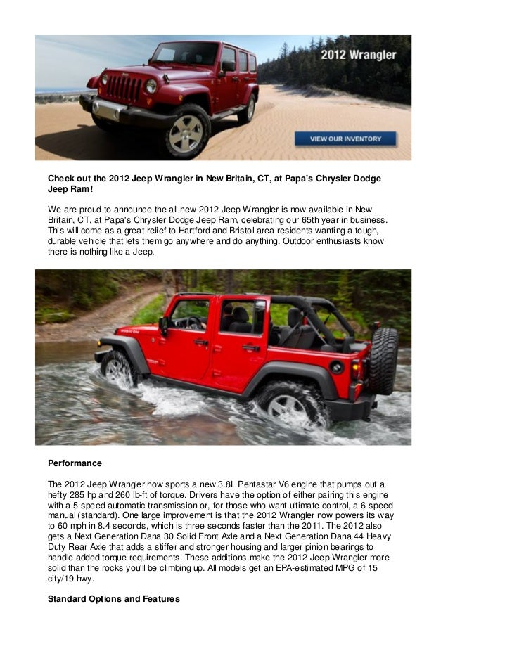 Check out the 2012 Jeep Wrangler in New Britain, CT, at Papas Chrysler DodgeJeep Ram!We are proud to announce the all-new ...