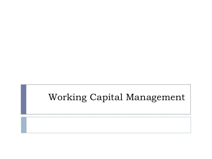 Pcf week 16 working capital management