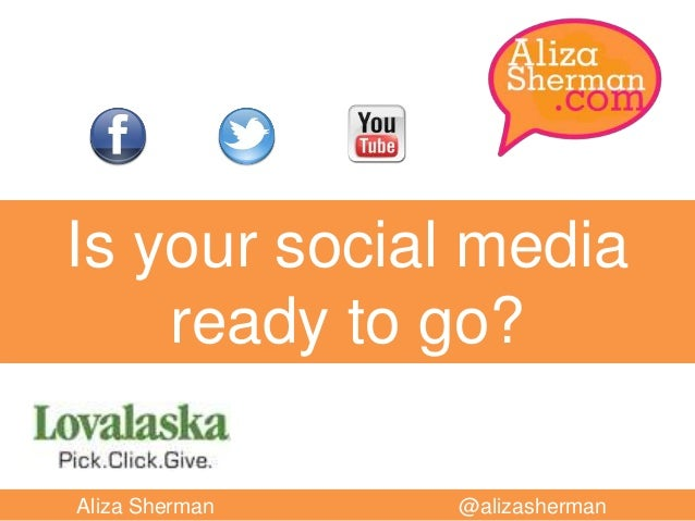 Is your social media ready to go?