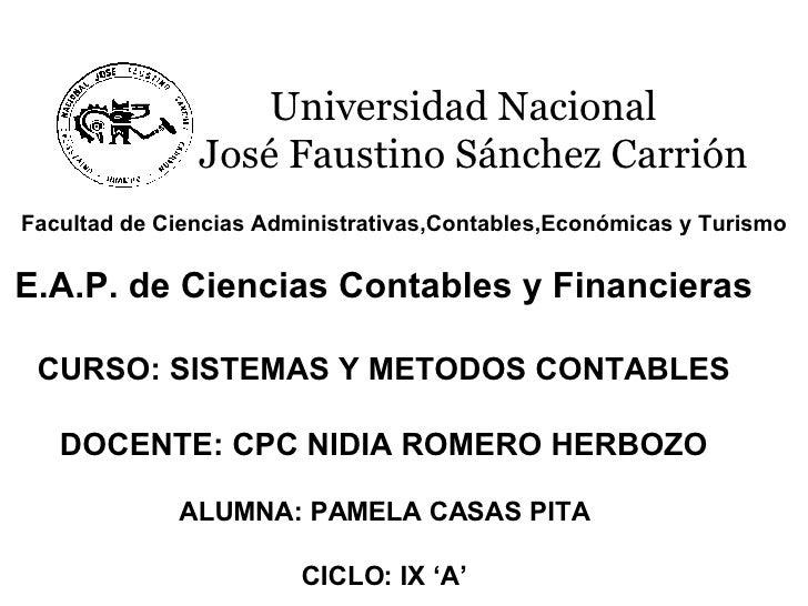Universidad Nacional José Faustino Sánchez Carrión   Facultad de Ciencias Administrativas,Contables,Económicas y   Turismo...