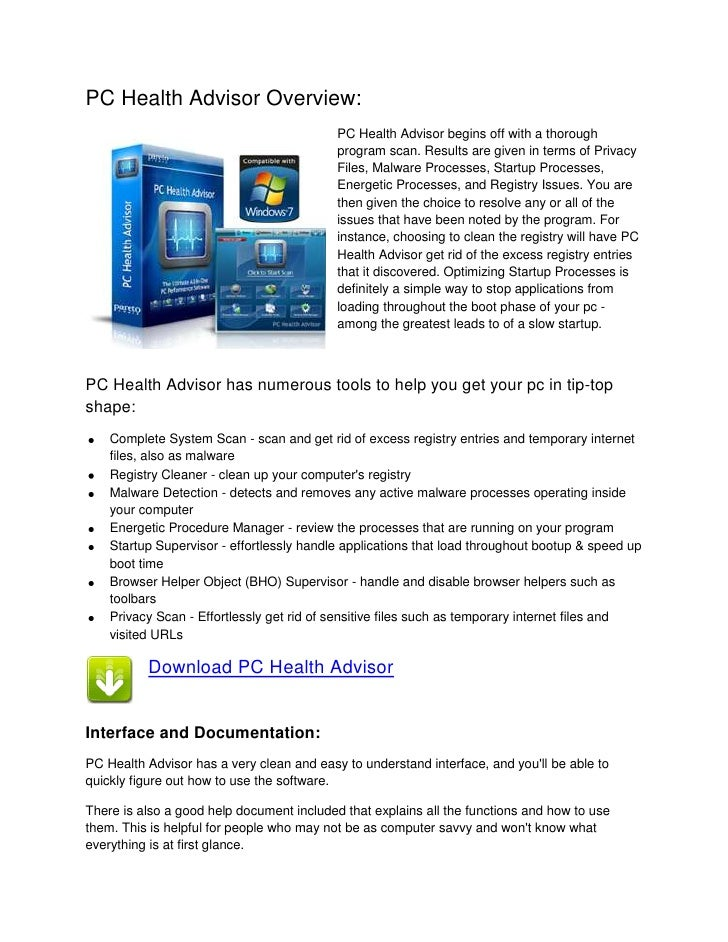 PC Health Advisor Overview:<br />19050142240PC Health Advisor begins off with a thorough program scan. Results are given i...