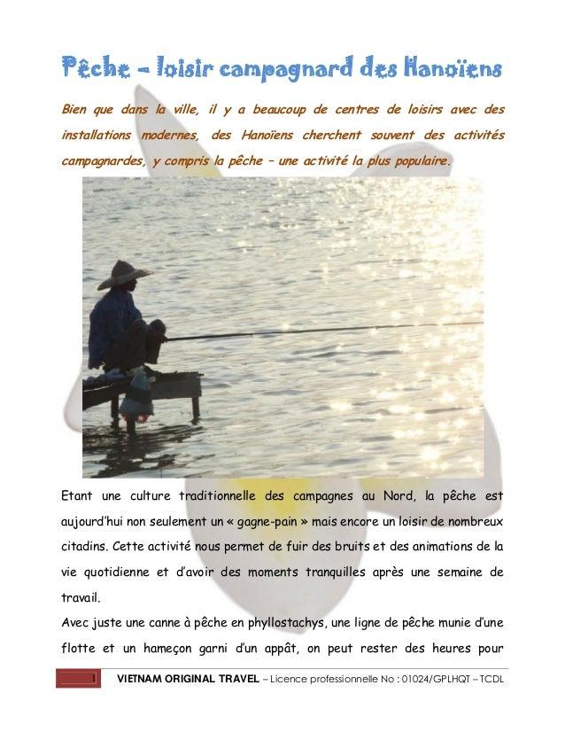 Pêche – loisir campagnard des Hanoïens Bien que dans la ville, il y a beaucoup de centres de loisirs avec des installation...