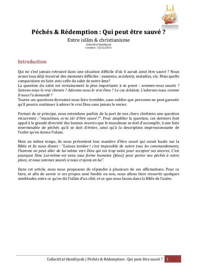 Péchés & Rédemption : Qui peut être sauvé ? Entre islâm & christianisme Collectif al-Hanifiyyah Création : 15/12/2013  Int...