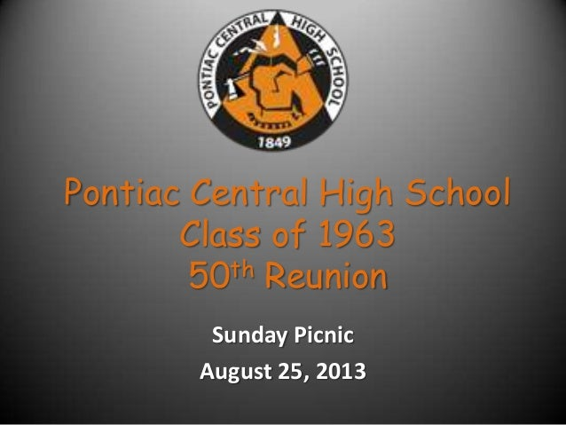 Pontiac Central High Class of 1963 50th Reunion Picnic Aug. 25, 2013