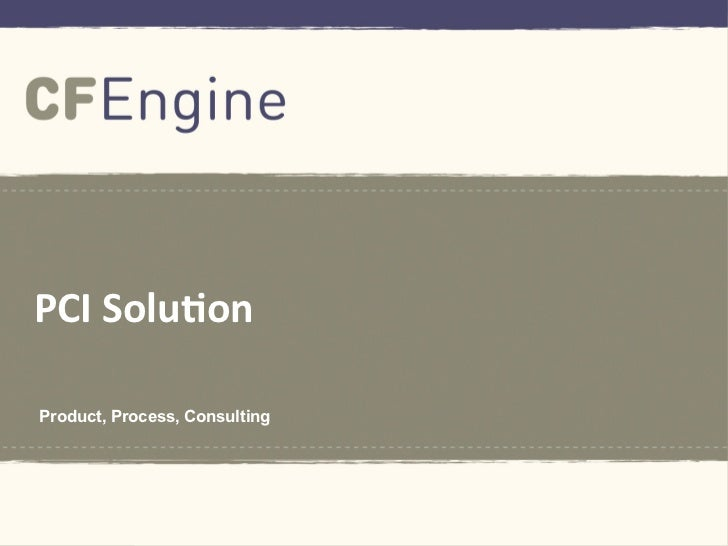 PCI SolutionProduct, Process, Consulting