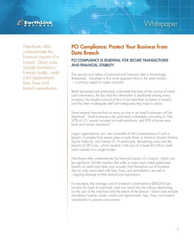1WhitepaperPCI Compliance: Protect Your Business fromData BreachThe security and safety of personal and financial data is ...