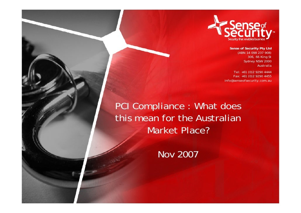 PCI Compliance What Does This Mean For the Australian Market Place 2007