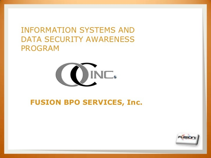 SET      INFORMATION SYSTEMS AND      DATA SECURITY AWARENESS      PROGRAM       FUSION BPO SERVICES, Inc.