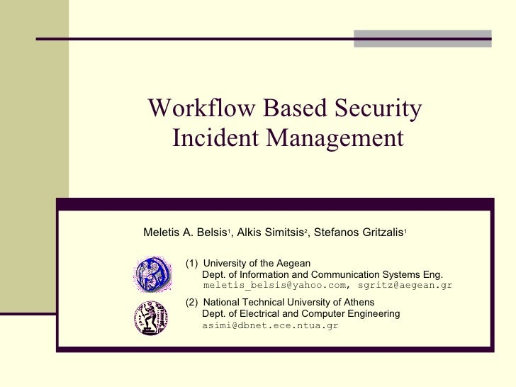 Workflow Based Security Incident Management