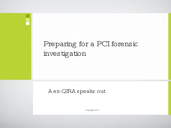 How really to prepare for a credit card compromise (PCI) forensics investigation: A ex-QIRA speaks out - David Barnett