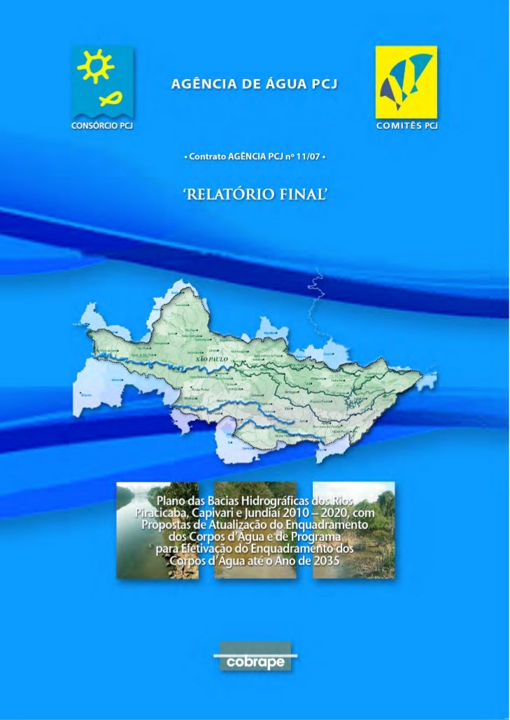 Plano das Bacias Hidrográficas dos Rios Piracicaba, Capivari e Jundiaí 2010 a 2020(com propostas de atualização do Enquadr...
