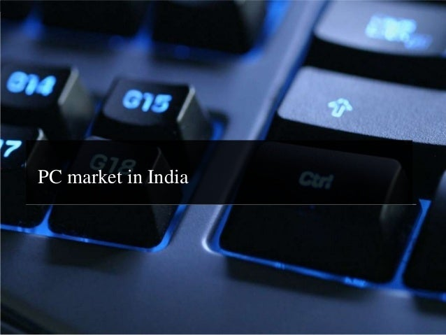 Bhujbalview.blogspot.in PC market in India