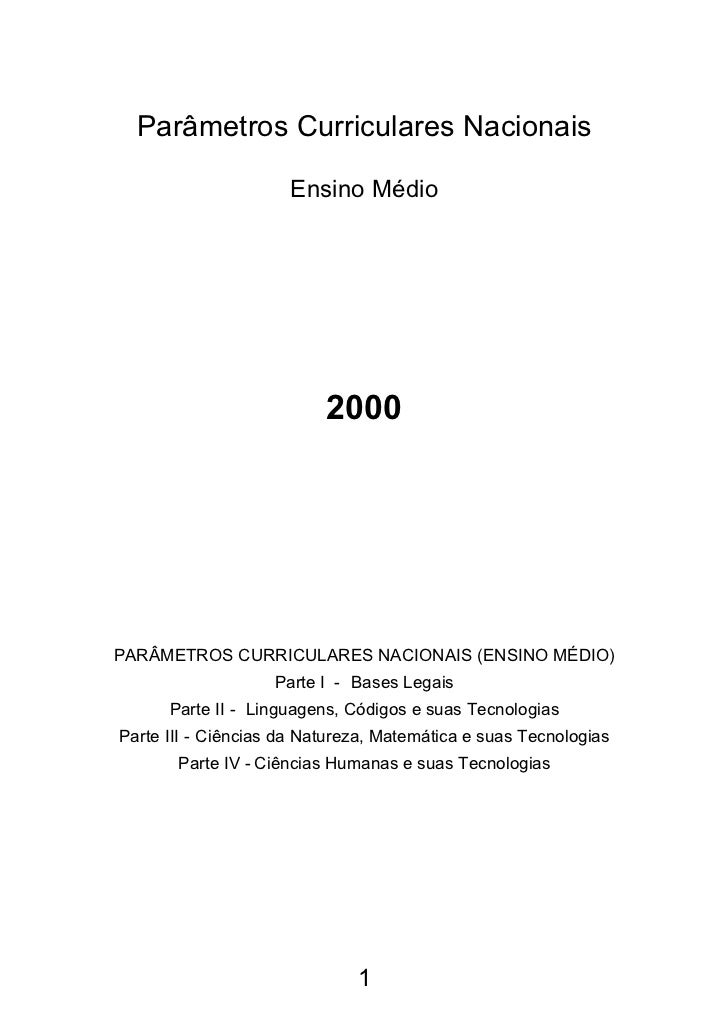 Parâmetros Curriculares Nacionais                     Ensino Médio                          2000PARÂMETROS CURRICULARES NA...