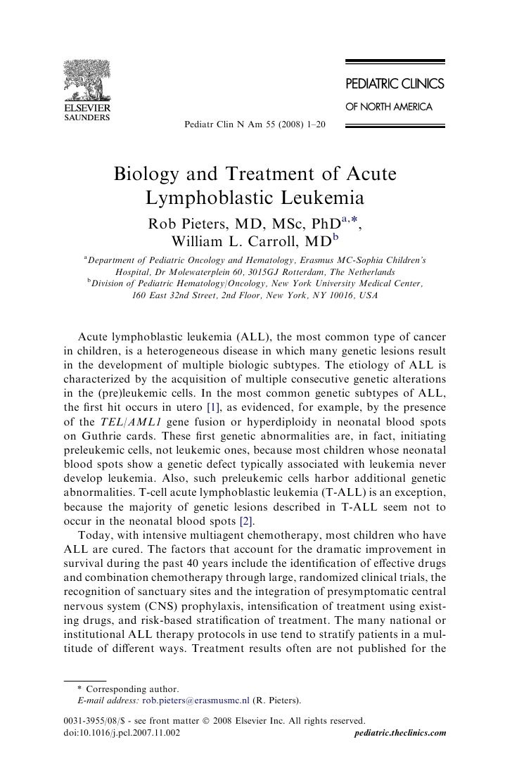 Pediatr Clin N Am 55 (2008) 1–20            Biology and Treatment of Acute               Lymphoblastic Leukemia           ...