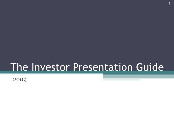 The Investor Presentation Guide 2009
