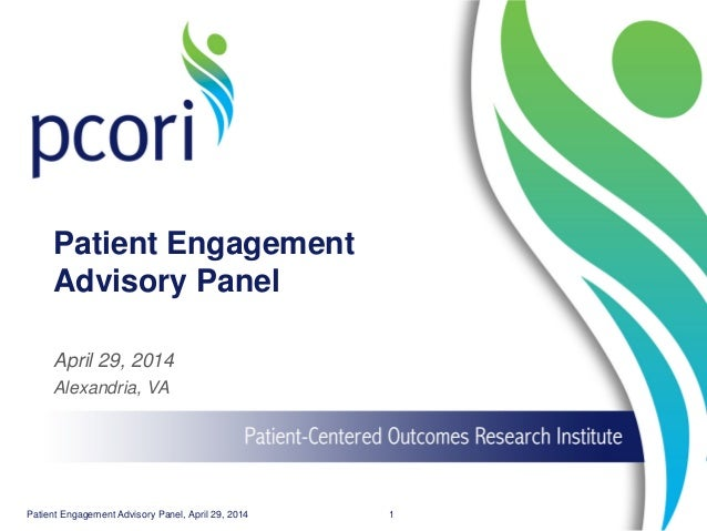 Advisory Panel on Patient Engagement Spring 2014 Meeting: Day 2