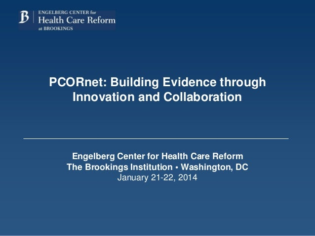 PCORnet: Building Evidence through Innovation and Collaboration