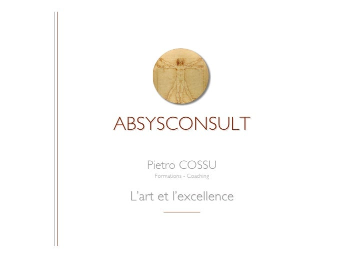 ABSYSCONSULT    Pietro COSSU      Formations - Coaching L'art et l'excellence