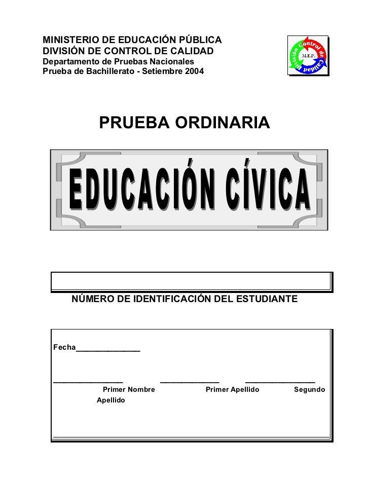 MINISTERIO DE EDUCACIÓN PÚBLICADIVISIÓN DE CONTROL DE CALIDADDepartamento de Pruebas NacionalesPrueba de Bachillerato - Se...