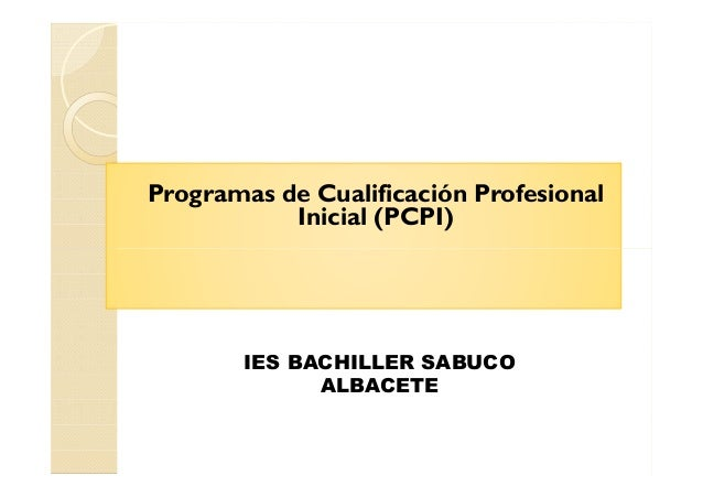 Programas de Cualificación Profesional Inicial (PCPI) IES BACHILLER SABUCO ALBACETE