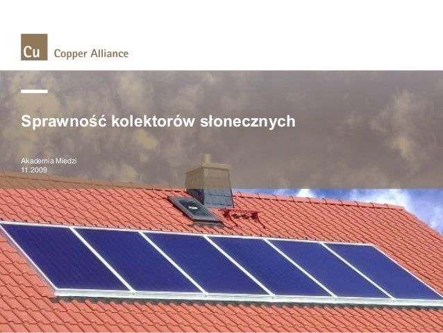 Sprawność kolektorów słonecznych Akademia Miedzi 11.2009