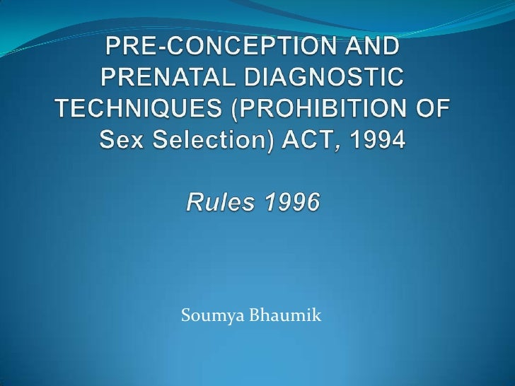 Pre-Conception and Prenatal Diagnostic Techniques Act (PCPNDT)