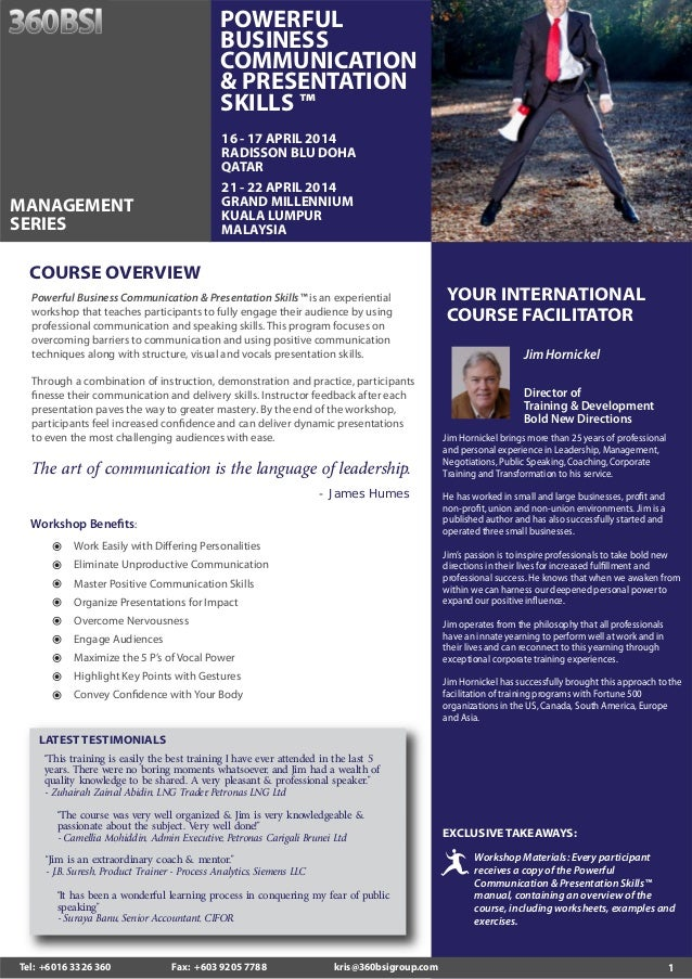 POWERFUL BUSINESS COMMUNICATION & PRESENTATION SKILLS ™ 16 - 17 APRIL 2014 RADISSON BLU DOHA QATAR 21 - 22 APRIL 2014 GRAN...